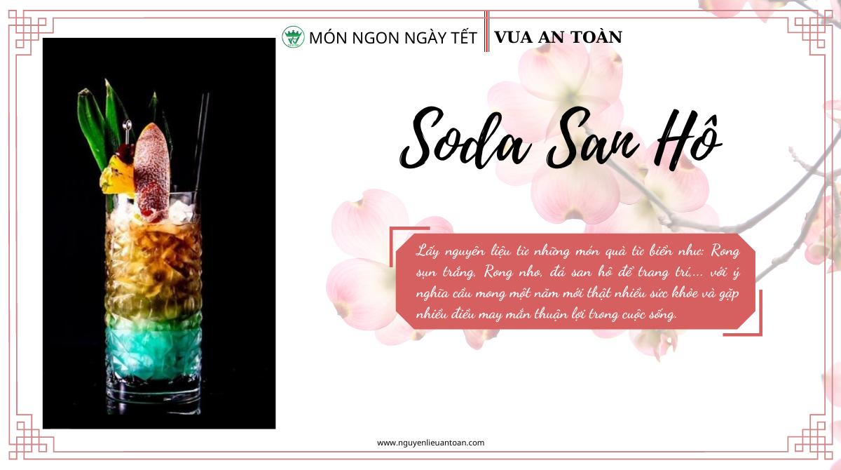 MÓN NGON NGÀY TẾT - SODA SAN HÔ